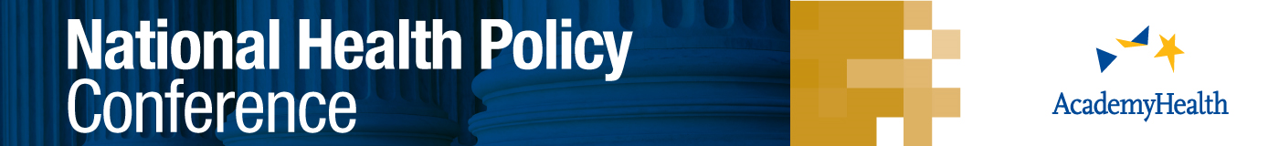 2019 AcademyHealth National Health Policy Conference